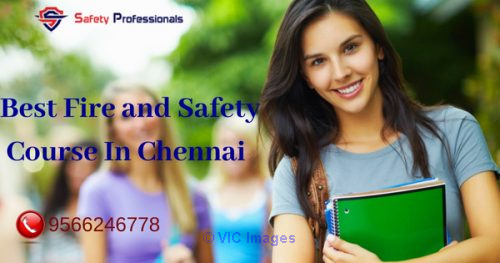 Fire and Safety Course in Chennai - 9566231038