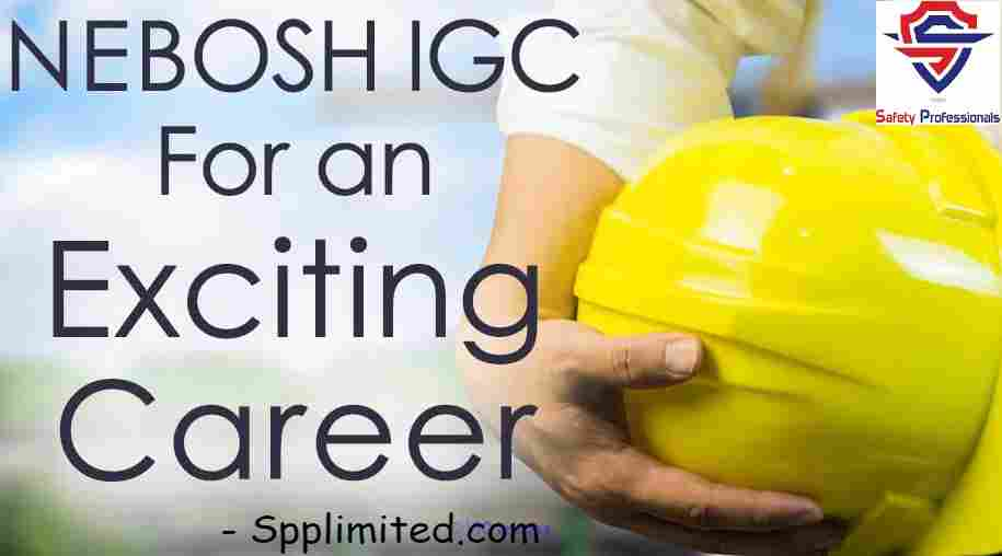 NEBOSH Course | Safety Course in Chennai - Spplimited.com